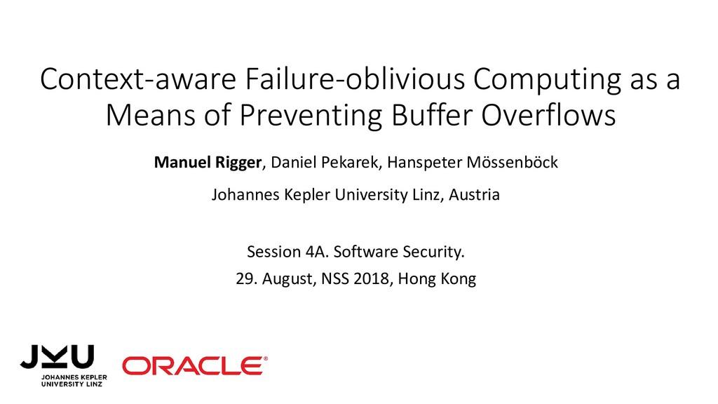 Context-aware Failure-oblivious Computing as a ...