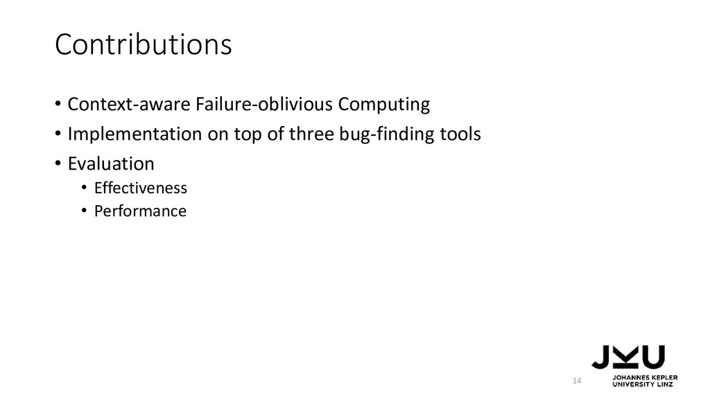 Contributions • Context-aware Failure-oblivious...