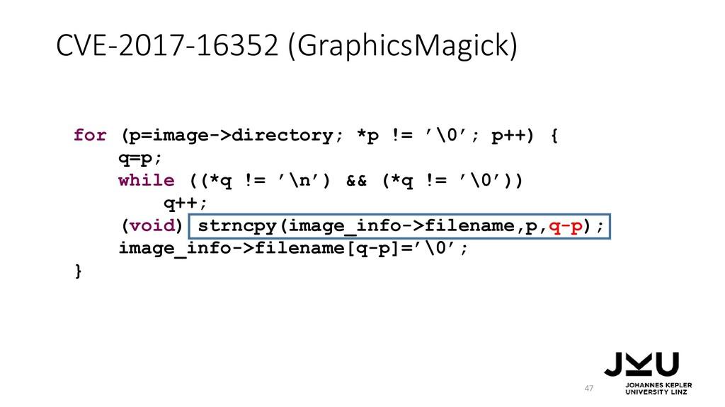 CVE-2017-16352 (GraphicsMagick) 47 for (p=image...