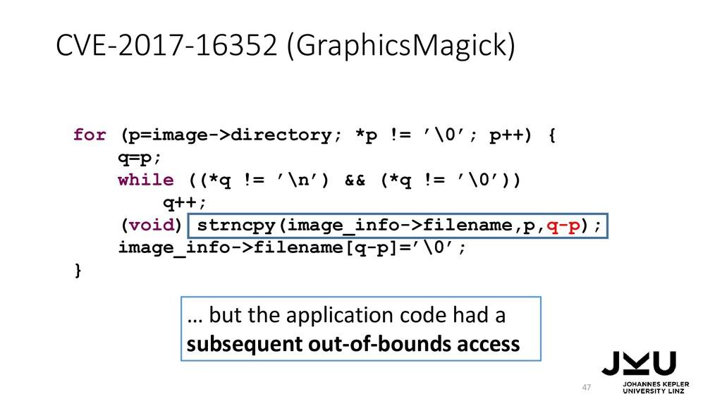 CVE-2017-16352 (GraphicsMagick) 47 … but the ap...