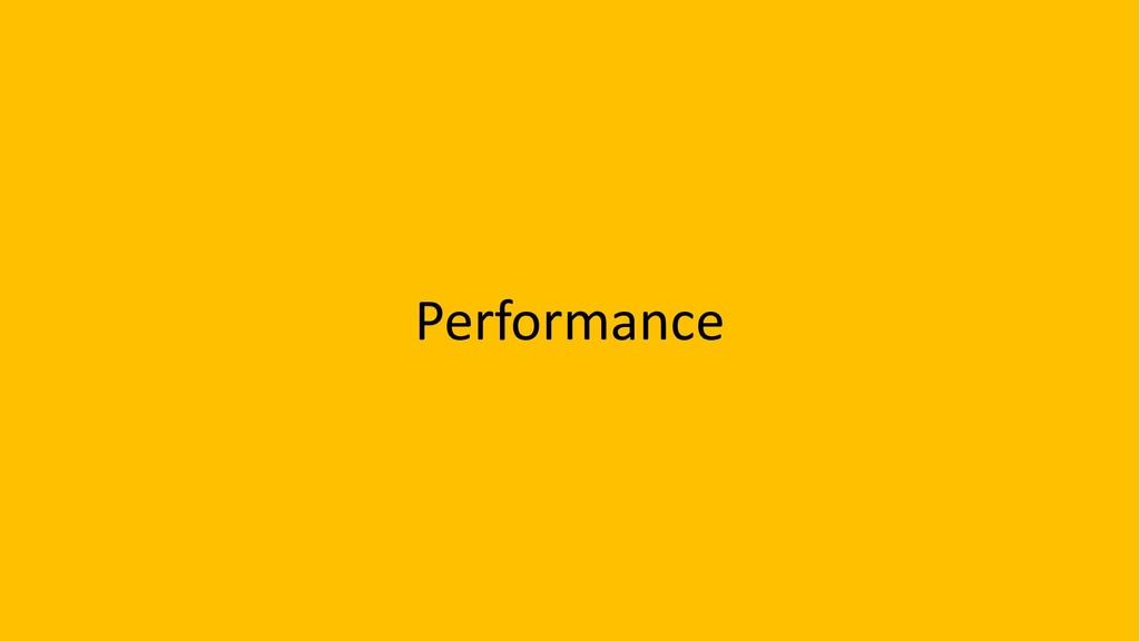 49 Performance