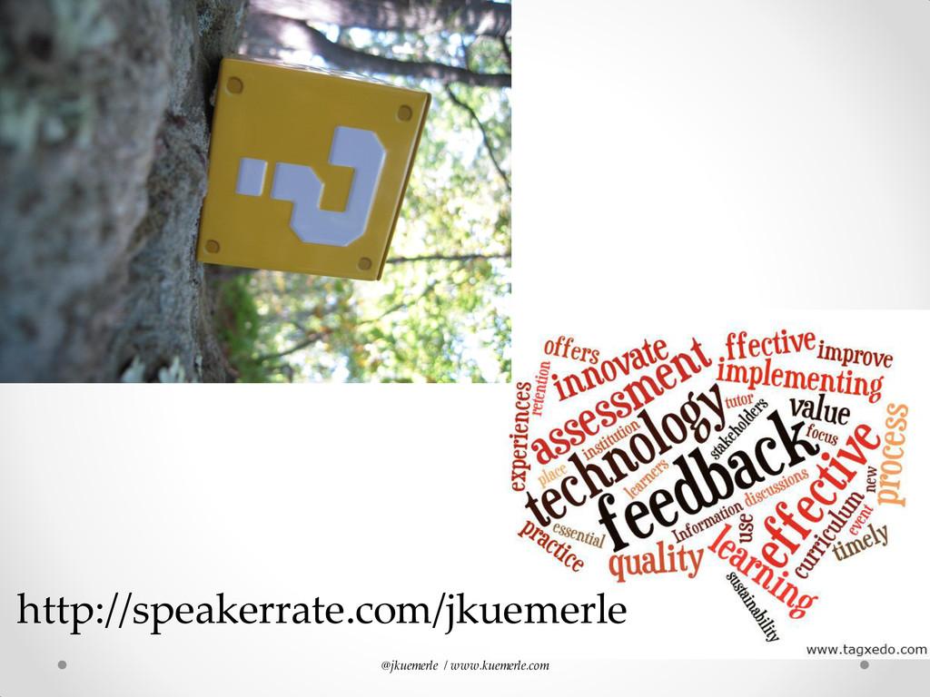 @jkuemerle / www.kuemerle.com http://speakerrat...