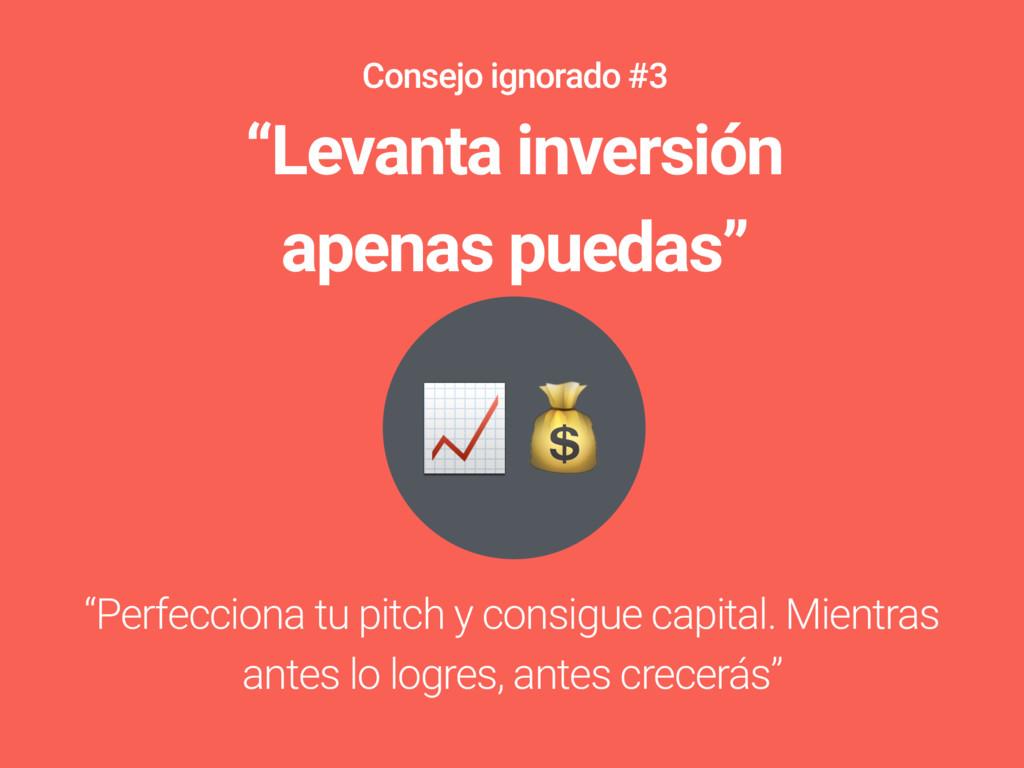 """""""Perfecciona tu pitch y consigue capital. Mien..."""