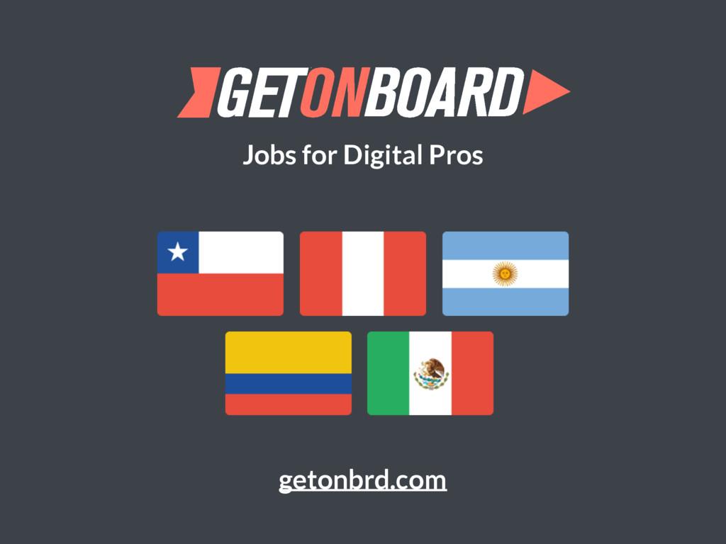 Jobs for Digital Pros getonbrd.com