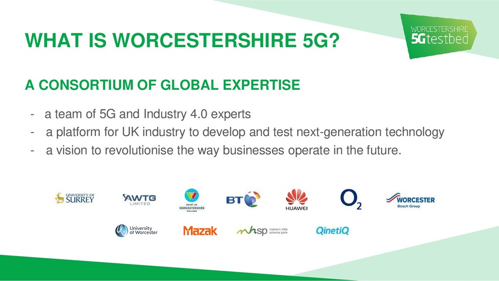- a team of 5G and Industry 4.0 experts - a pla...