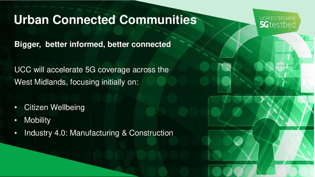 Bigger, better informed, better connected UCC w...