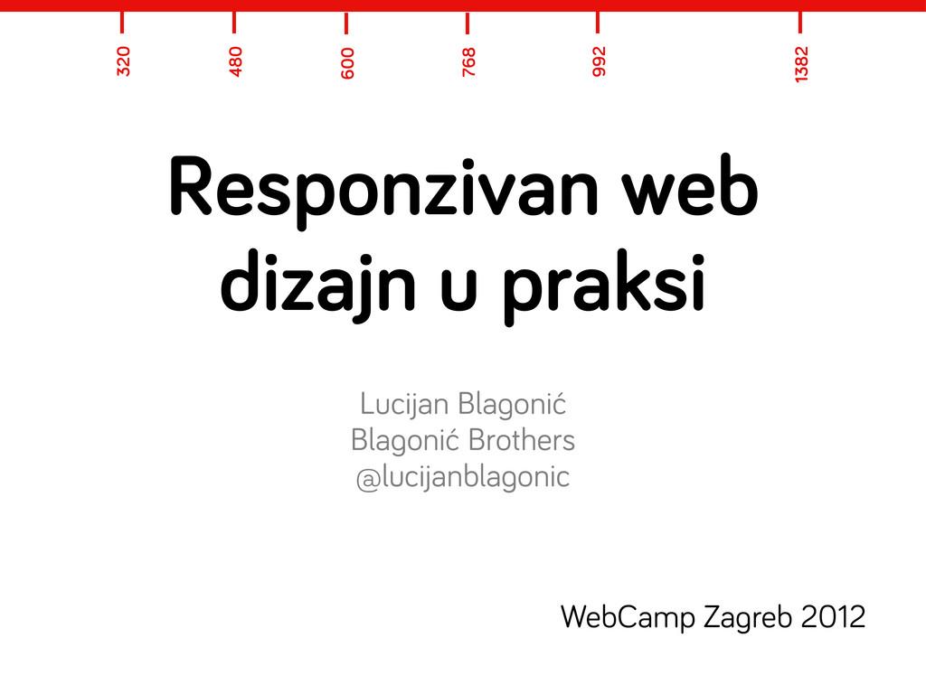Responzivan web dizajn u praksi Lucijan Bla oni...