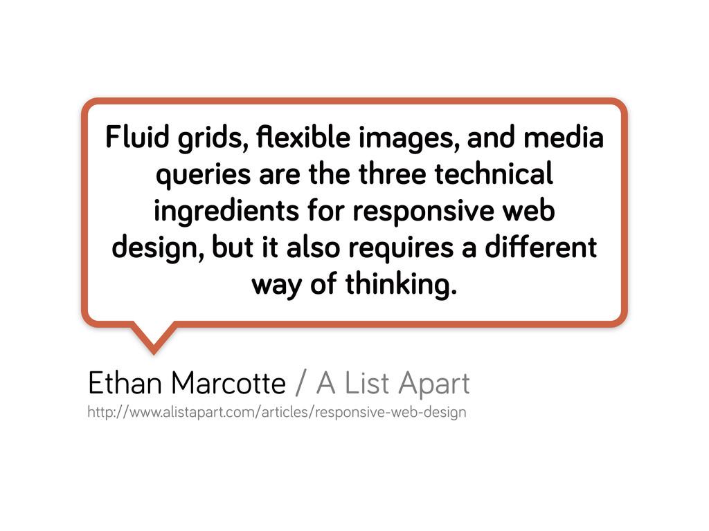 Fluid rids, flexible ima es, and media queries a...