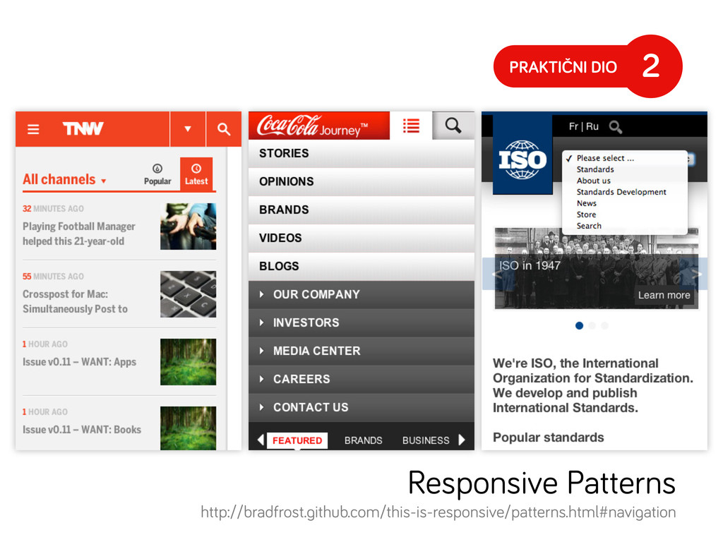 PRAKTIČNI DIO 2 Responsive Patterns http://brad...