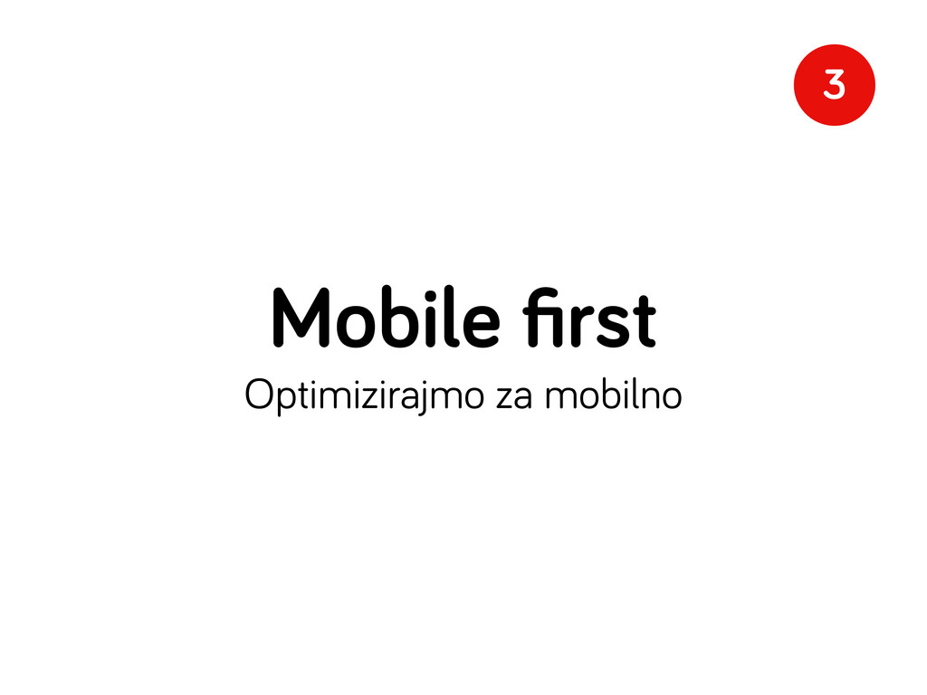 Mobile first Optimizirajmo za mobilno 3