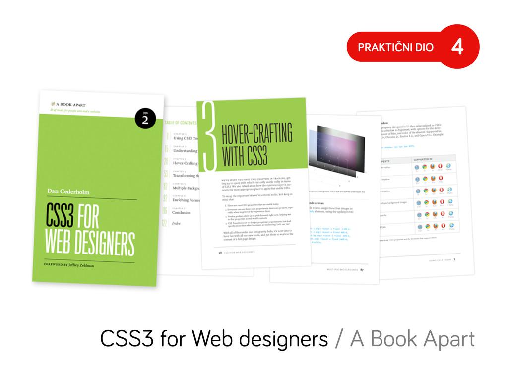 PRAKTIČNI DIO 4 CSS3 for Web desi ners / A Book...