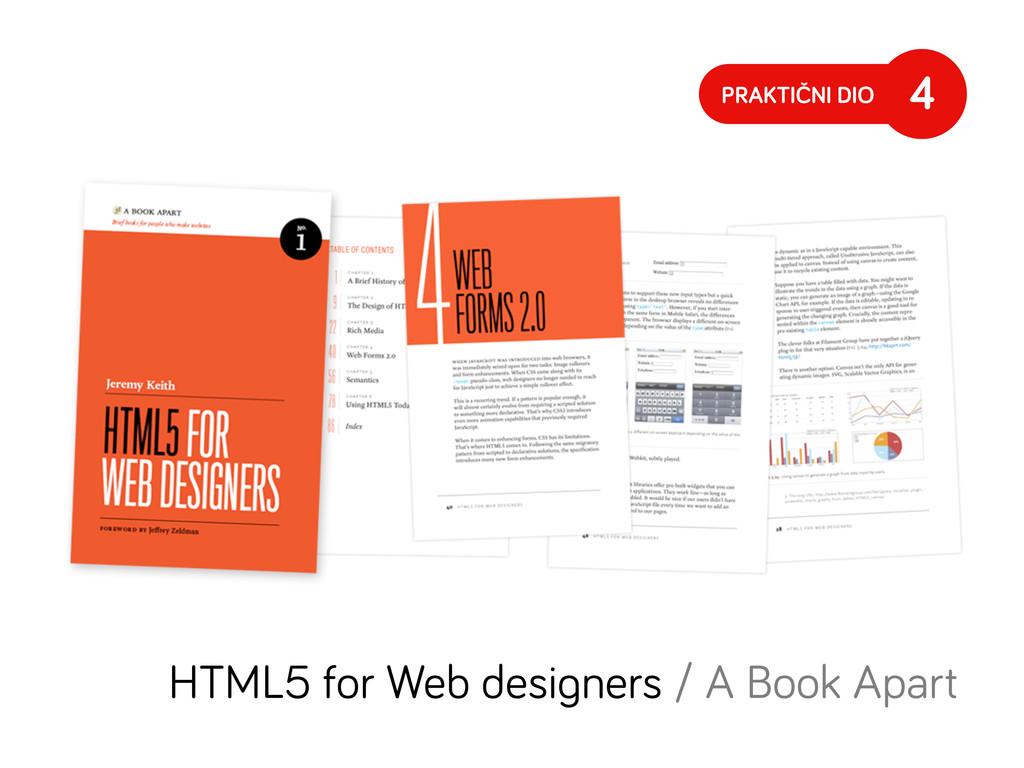 PRAKTIČNI DIO 4 HTML5 for Web desi ners / A Boo...