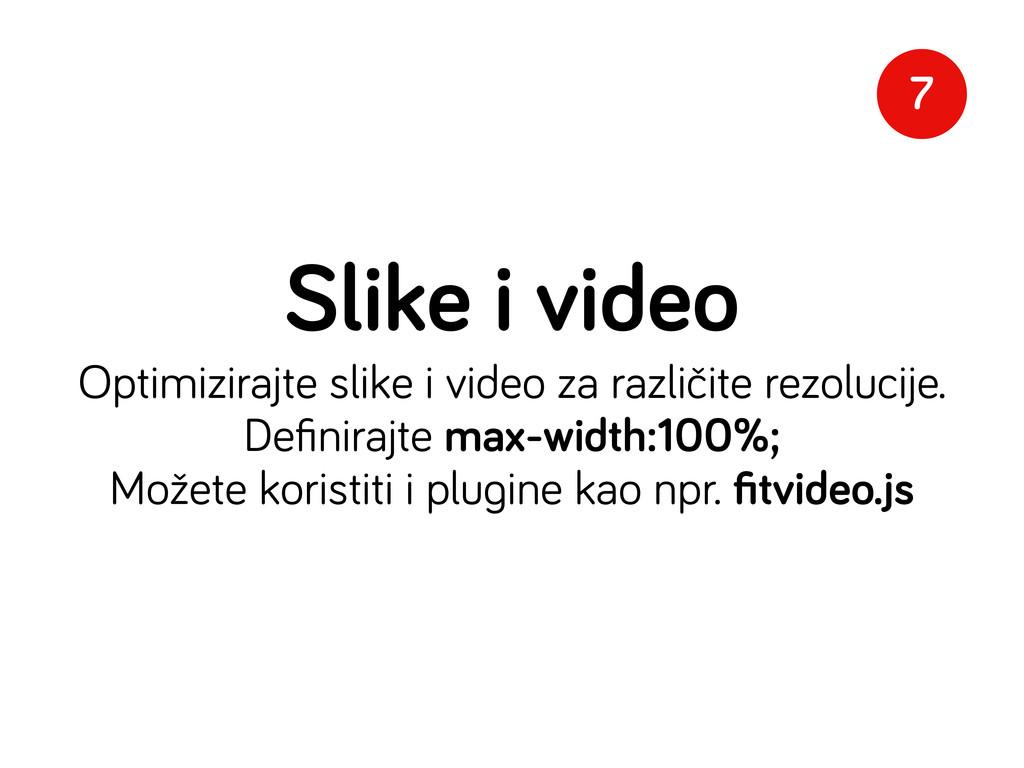 Slike i video Optimizirajte slike i video za ra...