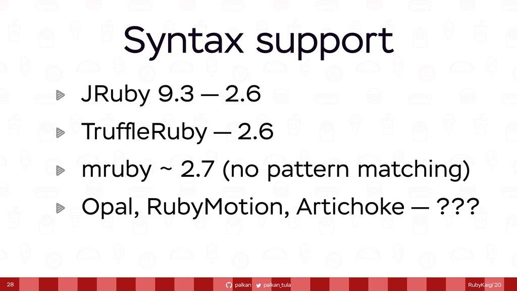 palkan_tula palkan RubyKaigi'20 JRuby 9.3 — 2.6...