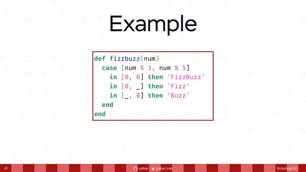 palkan_tula palkan RubyKaigi'20 41 def fizzbuzz...