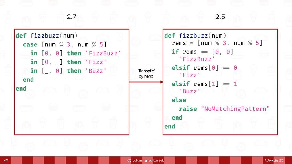 palkan_tula palkan RubyKaigi'20 42 def fizzbuzz...