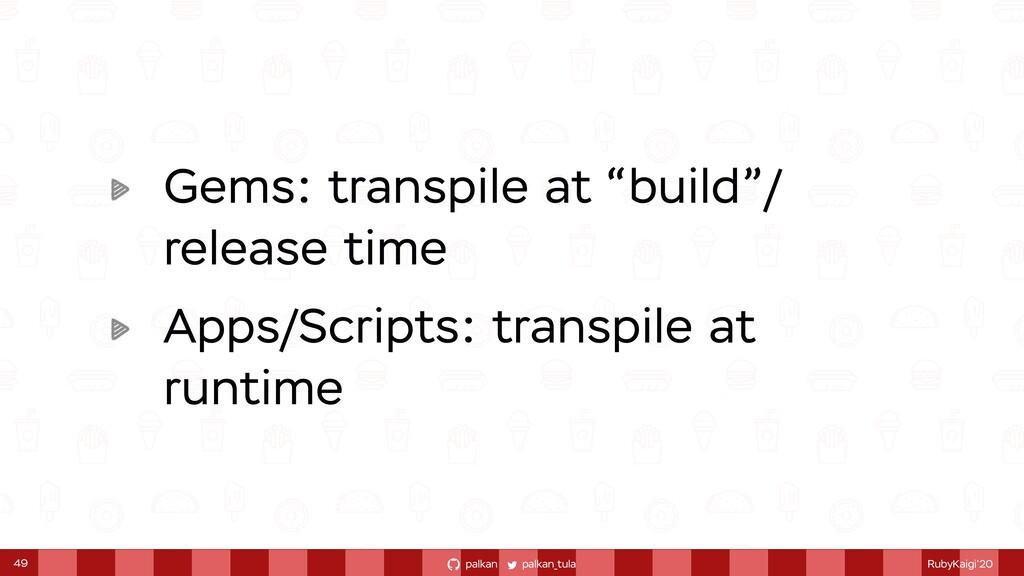 palkan_tula palkan RubyKaigi'20 Gems: transpile...