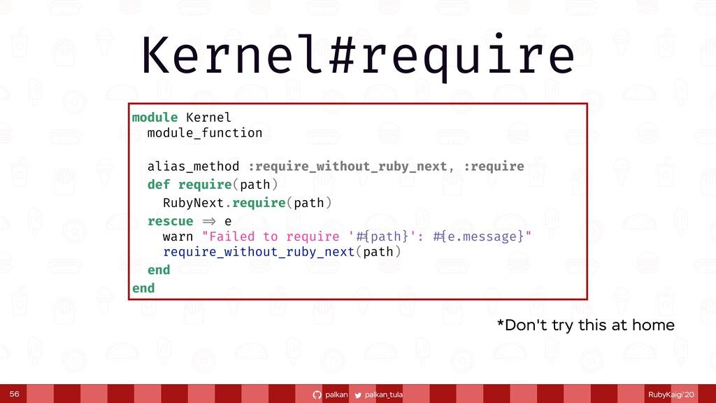 palkan_tula palkan RubyKaigi'20 module Kernel m...