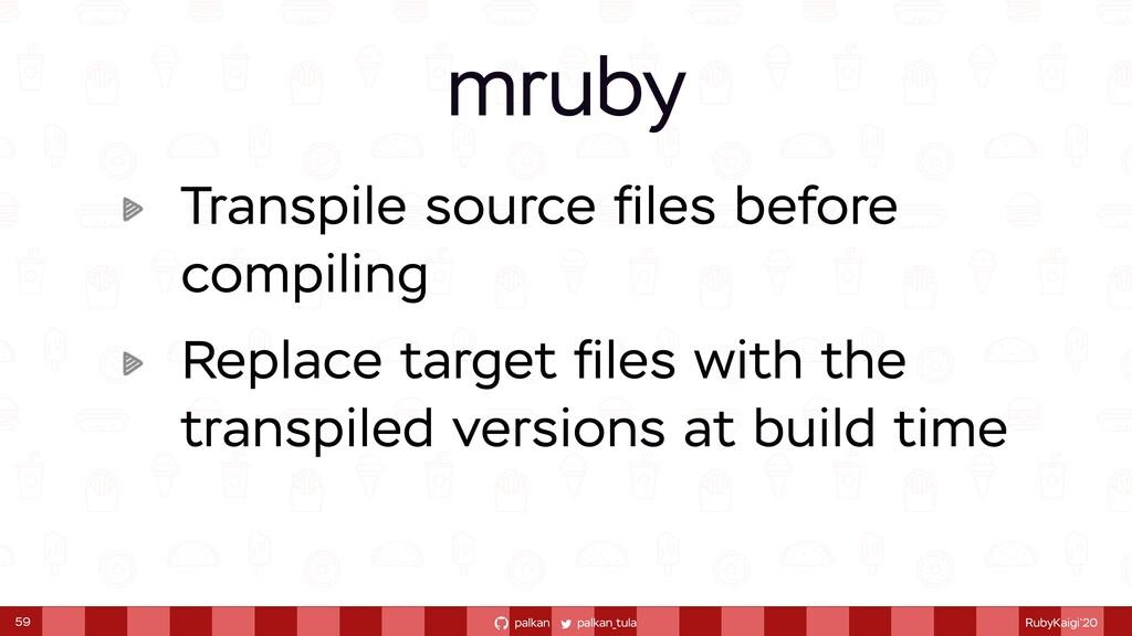 palkan_tula palkan RubyKaigi'20 Transpile sourc...