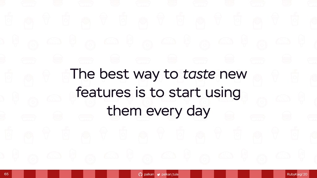 palkan_tula palkan RubyKaigi'20 The best way to...