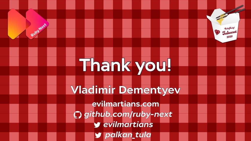 Thank you! evilmartians.com github.com/ruby-nex...