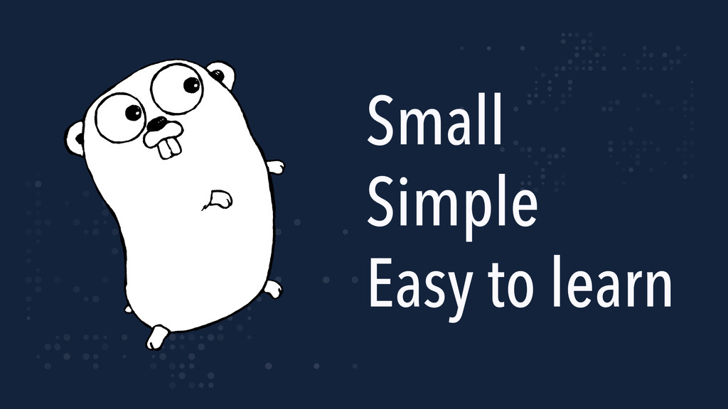 Small Simple Easy to learn