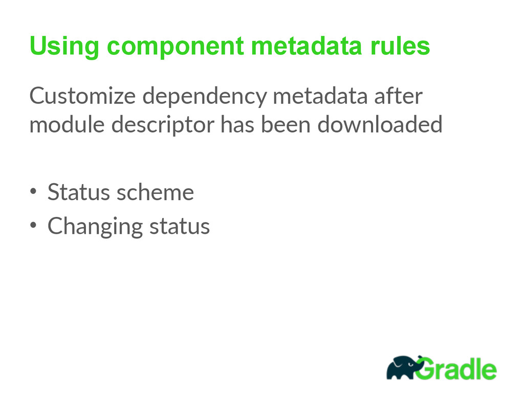 Using component metadata rules Customize  depen...