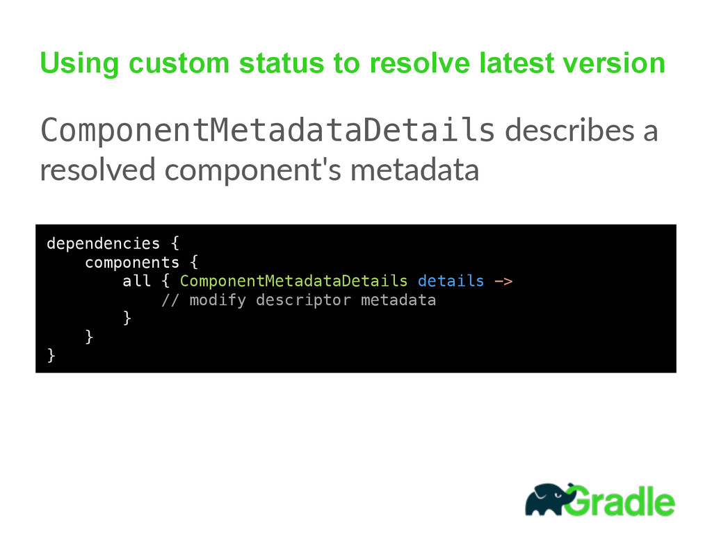 Using custom status to resolve latest version C...