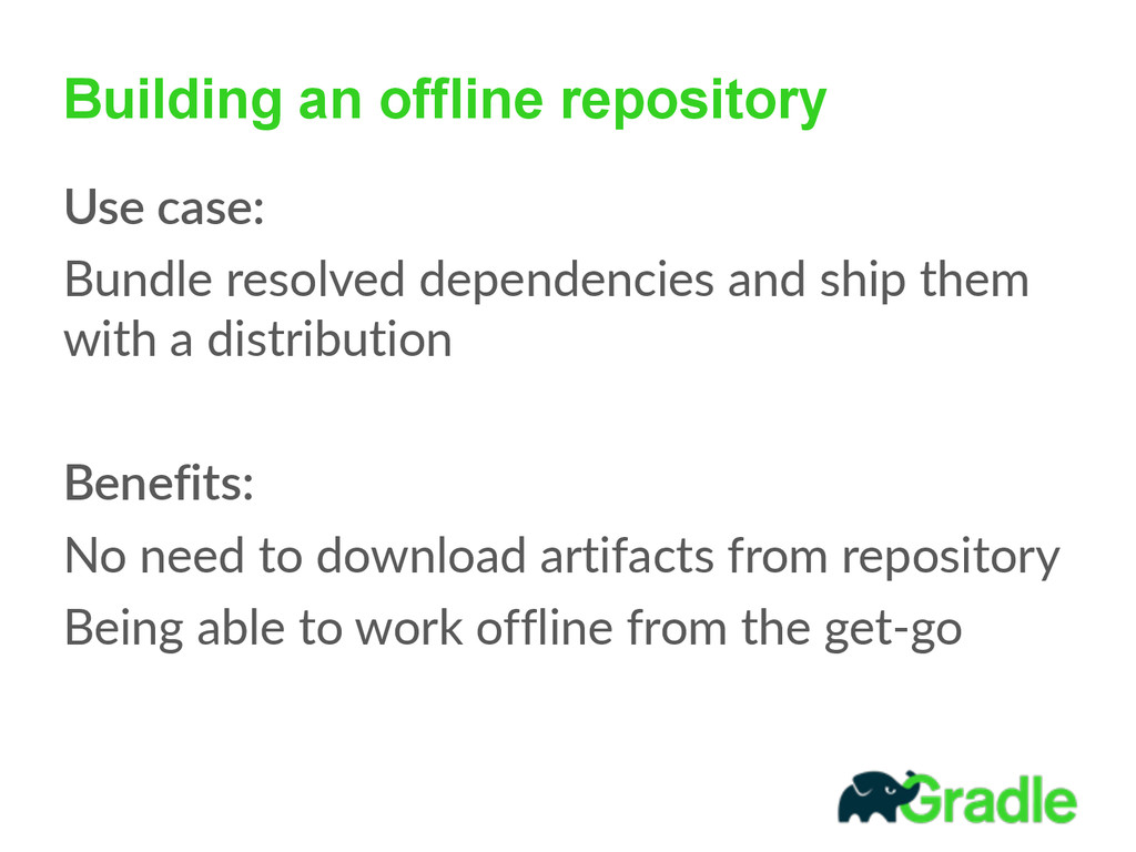 Building an offline repository Use  case:     B...