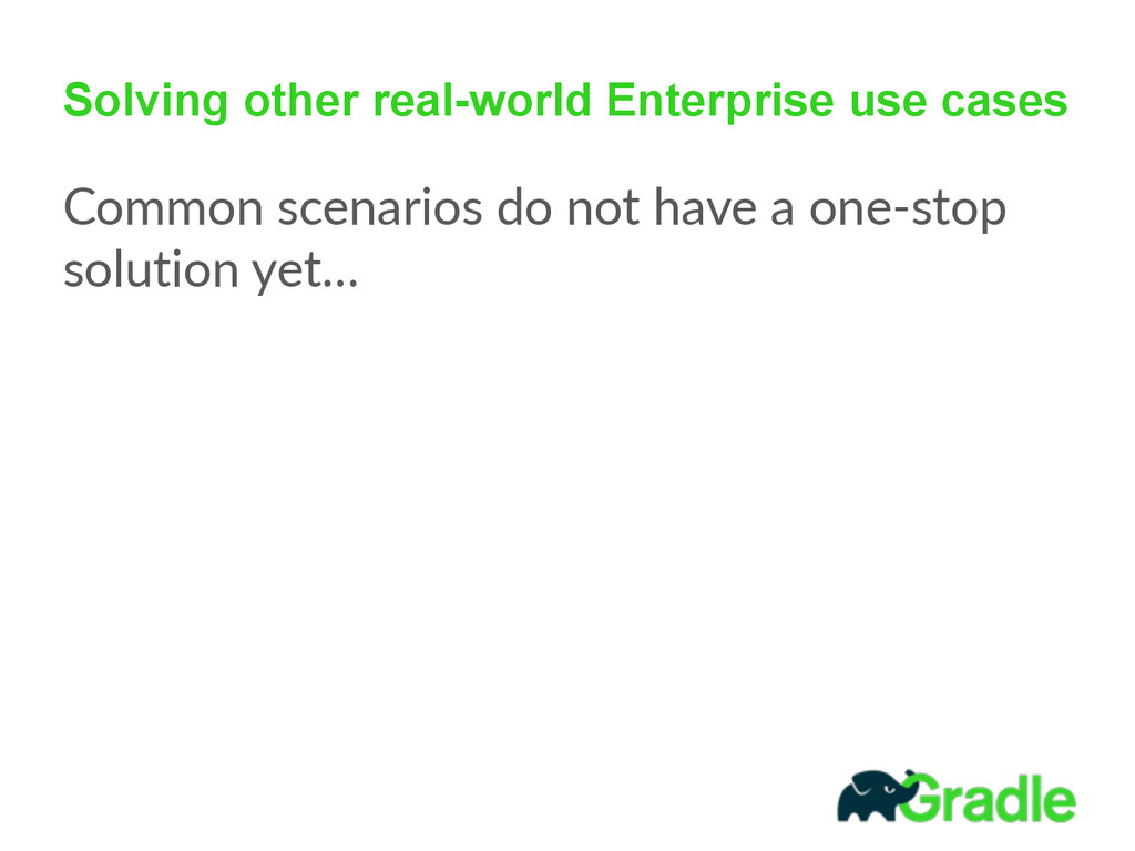 Solving other real-world Enterprise use cases C...