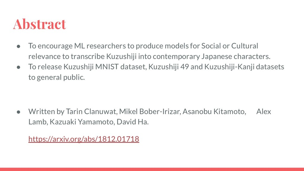 Abstract ● To encourage ML researchers to produ...