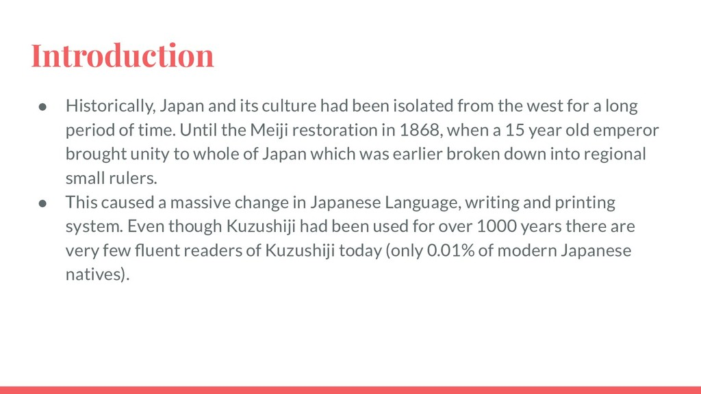 Introduction ● Historically, Japan and its cult...