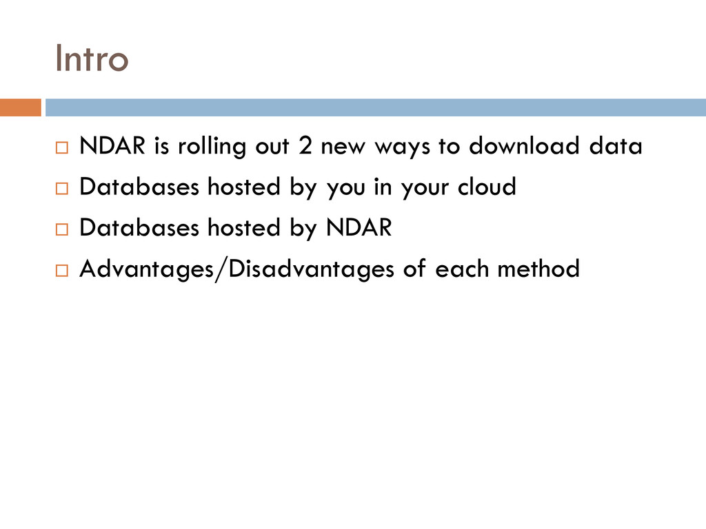 Intro  NDAR is rolling out 2 new ways to downl...