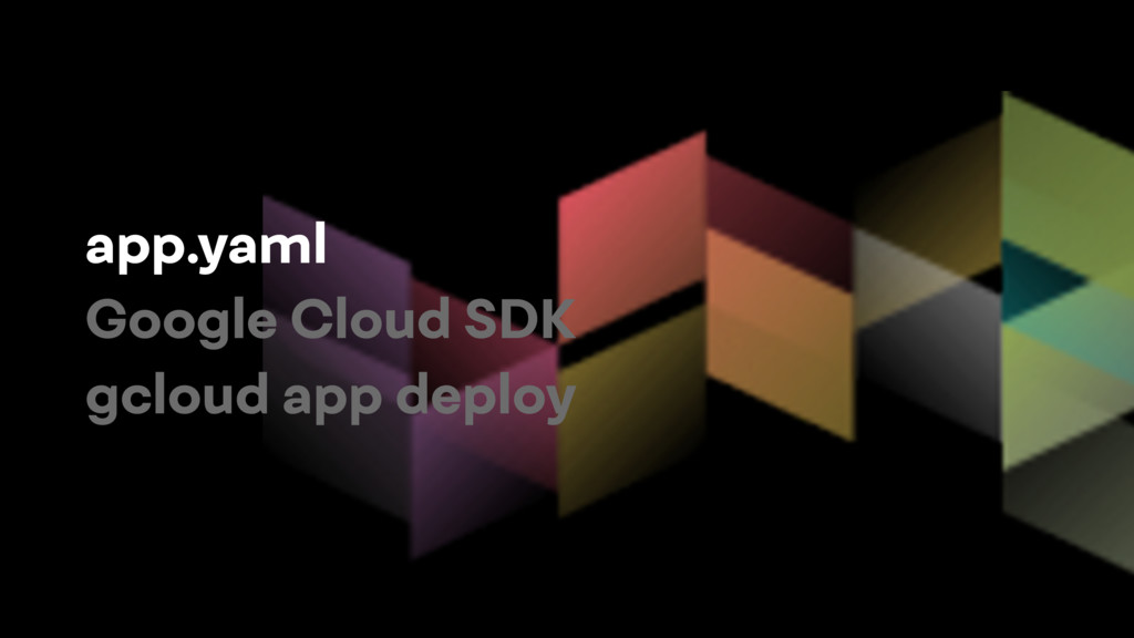 app.yaml Google Cloud SDK gcloud app deploy