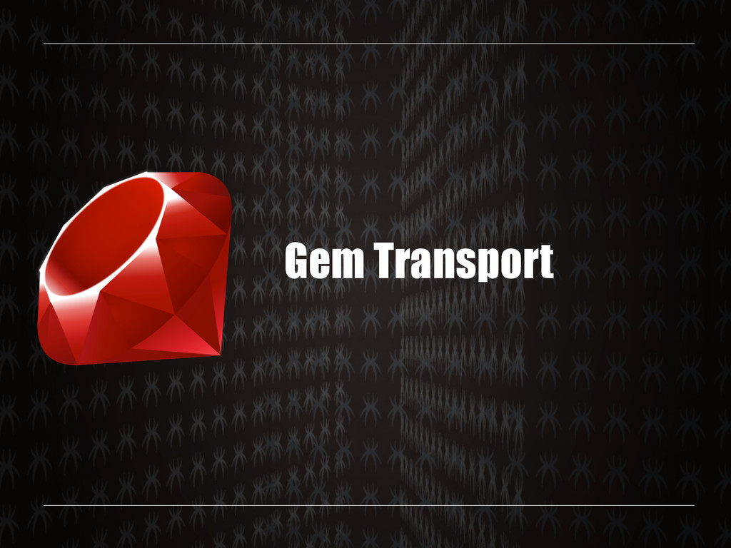 Gem Transport