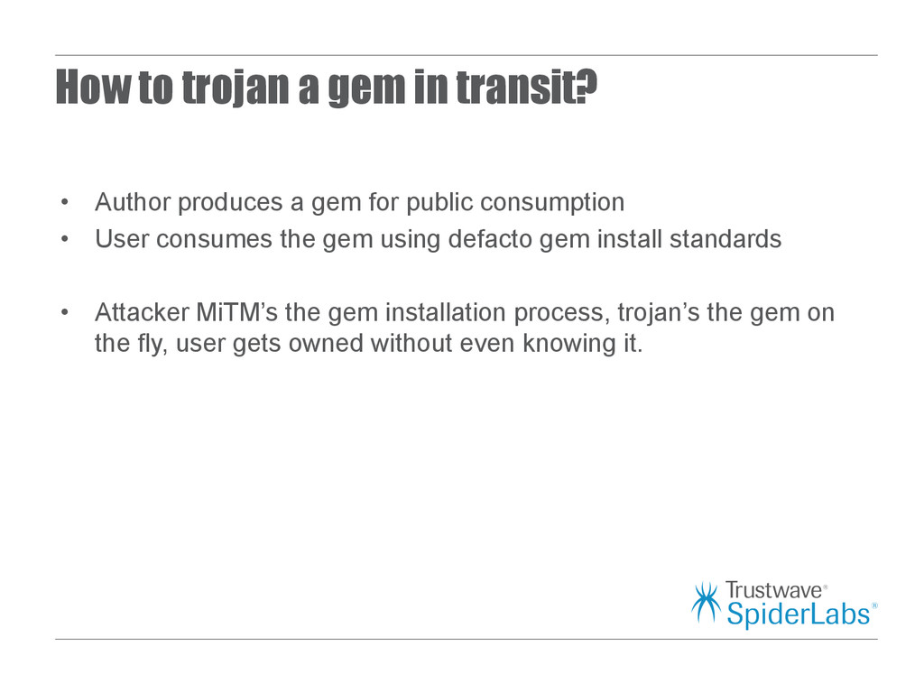 How to trojan a gem in transit? • Author produ...
