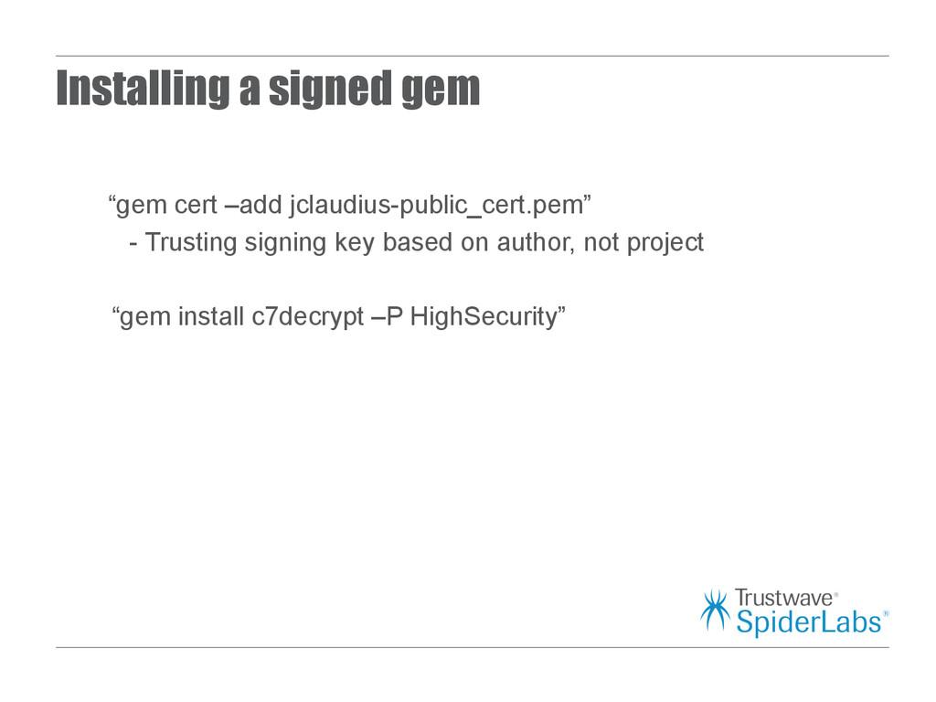 "Installing a signed gem ""gem cert –add jclaudiu..."
