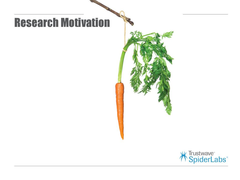 Research Motivation