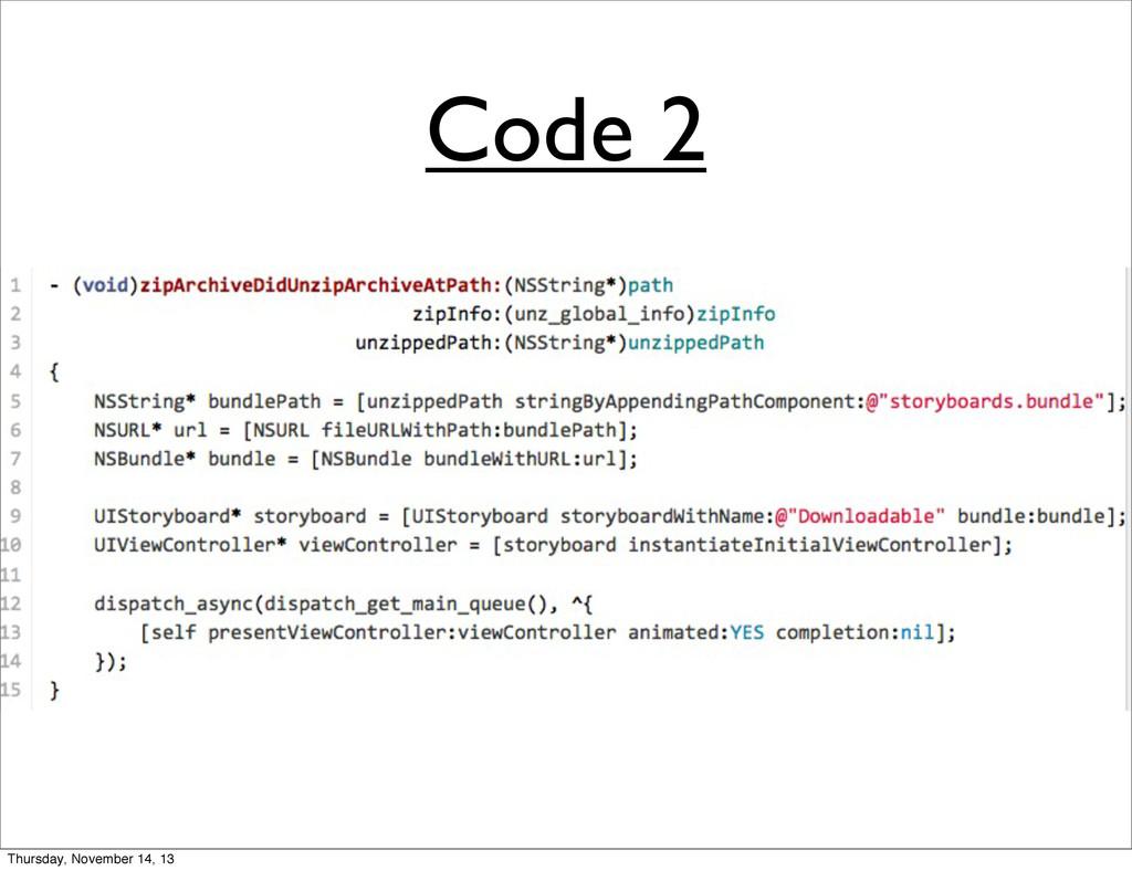 Code 2 Thursday, November 14, 13