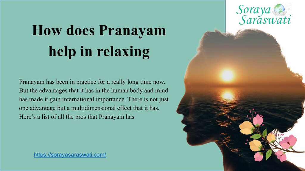 How does Pranayam help in relaxing Pranayam has...