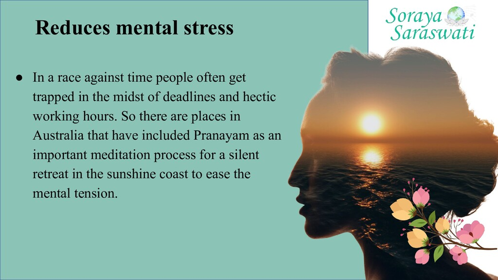 Reduces mental stress ● In a race against time ...