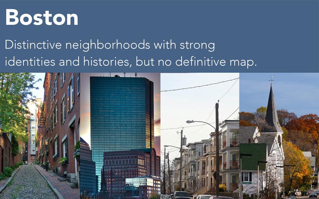 Distinctive neighborhoods with strong identitie...