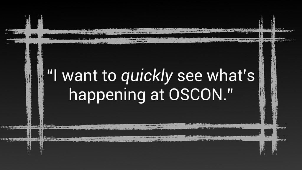 """I want to quickly see what's happening at OSCO..."