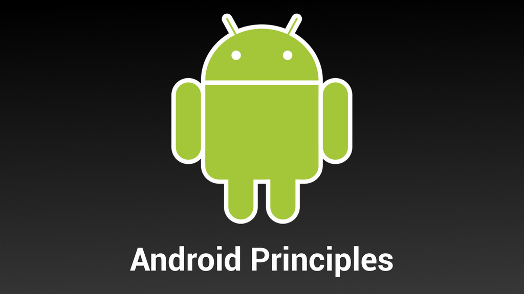 Android Principles