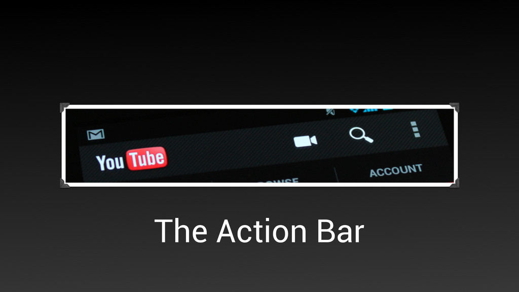 The Action Bar