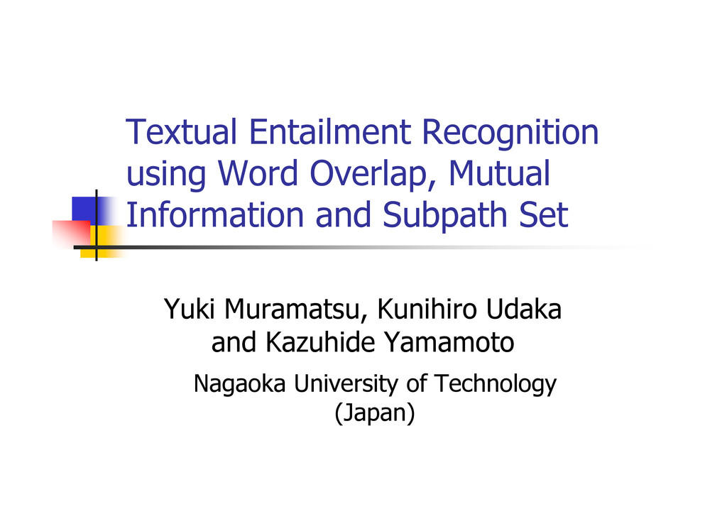 Textual Entailment Recognition using Word Overl...