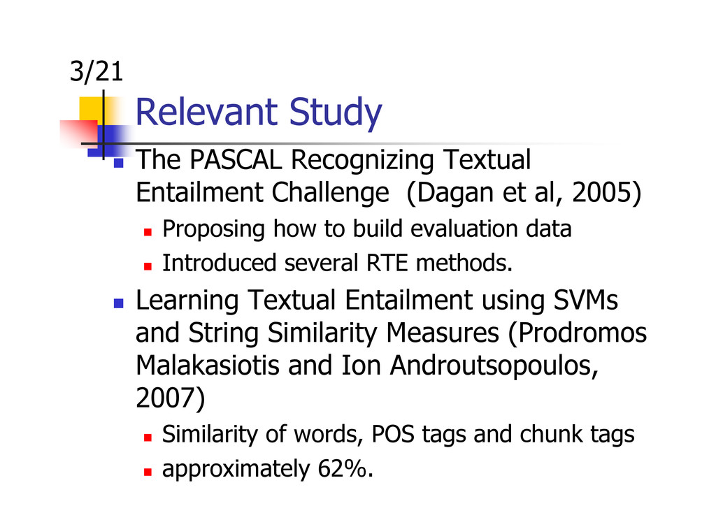 Relevant Study The PASCAL Recognizing Textual E...