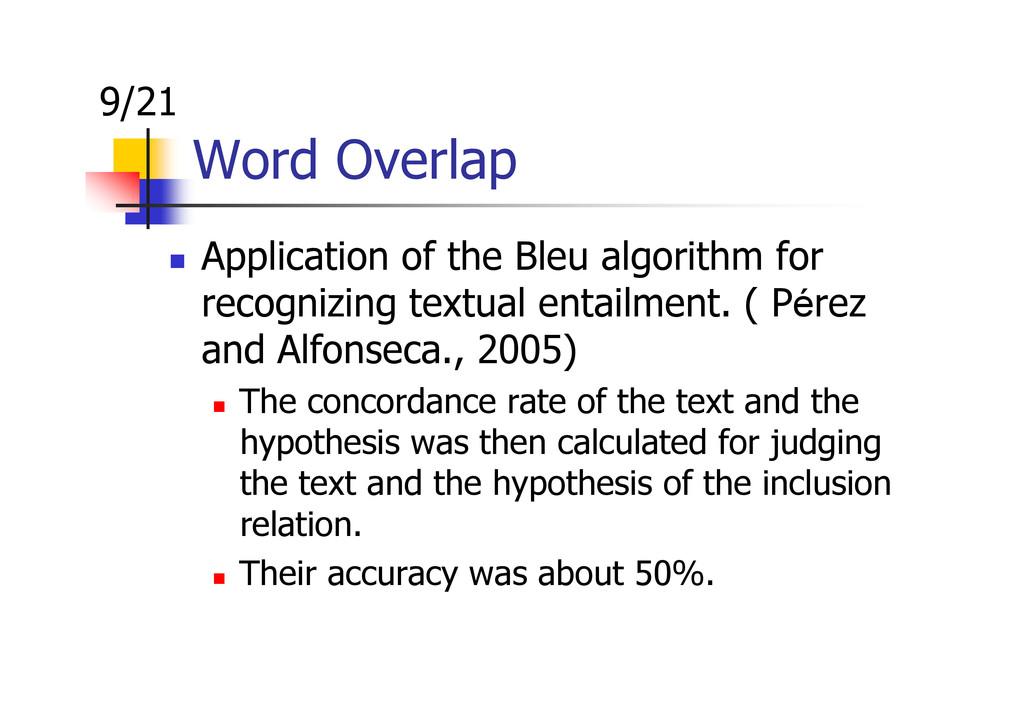 Word Overlap Application of the Bleu algorithm ...
