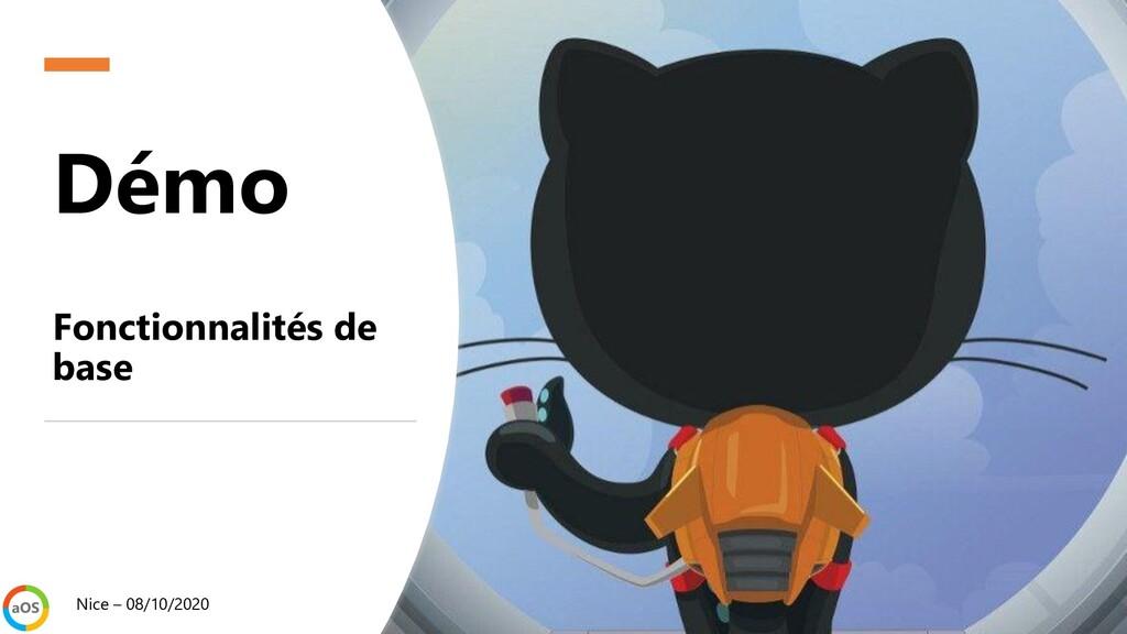 Démo Fonctionnalités de base Nice – 08/10/2020