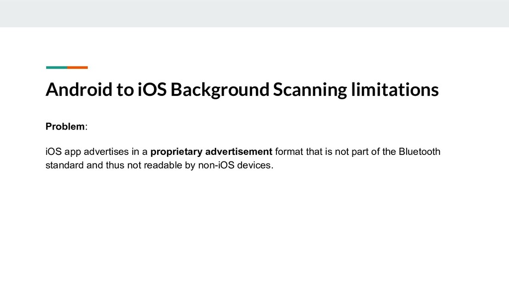 Android to iOS Background Scanning limitations ...